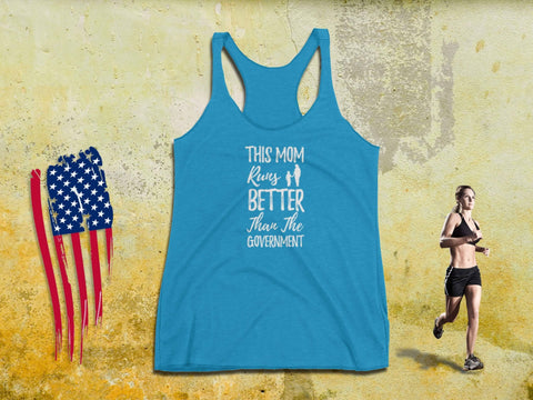 Image of Workout Mom Tank Top - This Mom Runs Better Than The Government - Women's Tee | Running Tanks | Funny Running Tank | Workout Mom Tank - 36Bucks.com