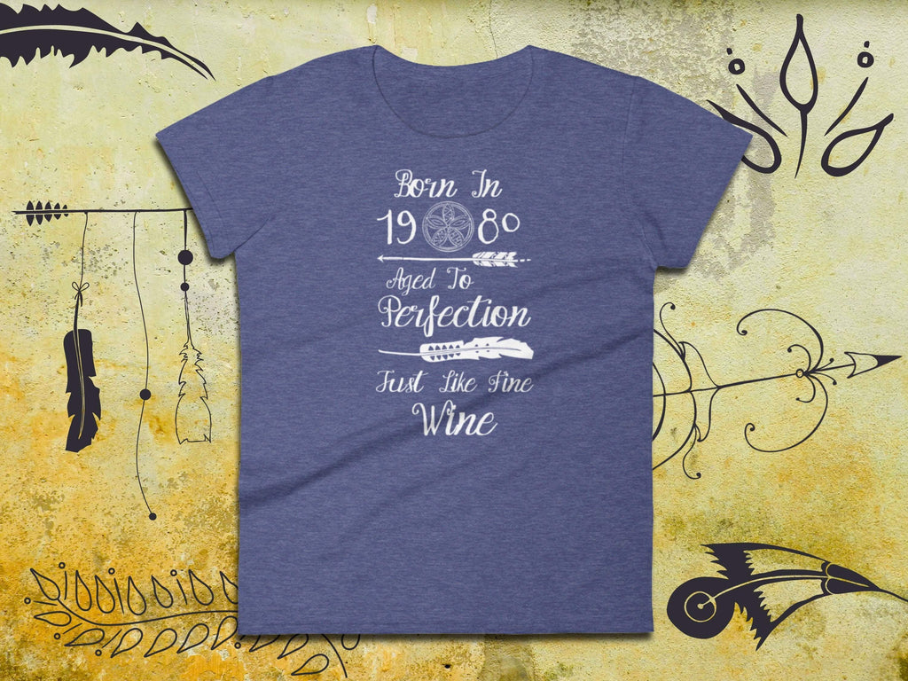Born In 1980 Aged To Perfection Just Like Fine Wine - Ladies Short Sleeve Tee | 38th Birthday Shirt | Cute Boho Clothes | Wine Lovers Gift - 36Bucks.com