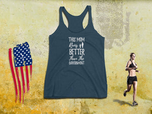 Workout Mom Tank Top - This Mom Runs Better Than The Government - Women's Tee | Running Tanks | Funny Running Tank | Workout Mom Tank