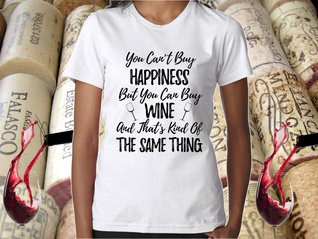 Wine Shirt - You Can't Buy Happiness But You Can Buy Wine - Ladies Tee | Wine Lover Gift | Wine Lover | Wine Gifts For Her | Wine Shirts - 36Bucks.com