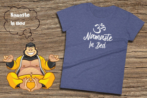 Image of Namaste In Bed Tee - Ladies Short Sleeve T-Shirt | Funny Namaste Shirt | Womens Namaste Shirt | Namastay In Bed | Namaste Clothes | Namastay - 36Bucks.com