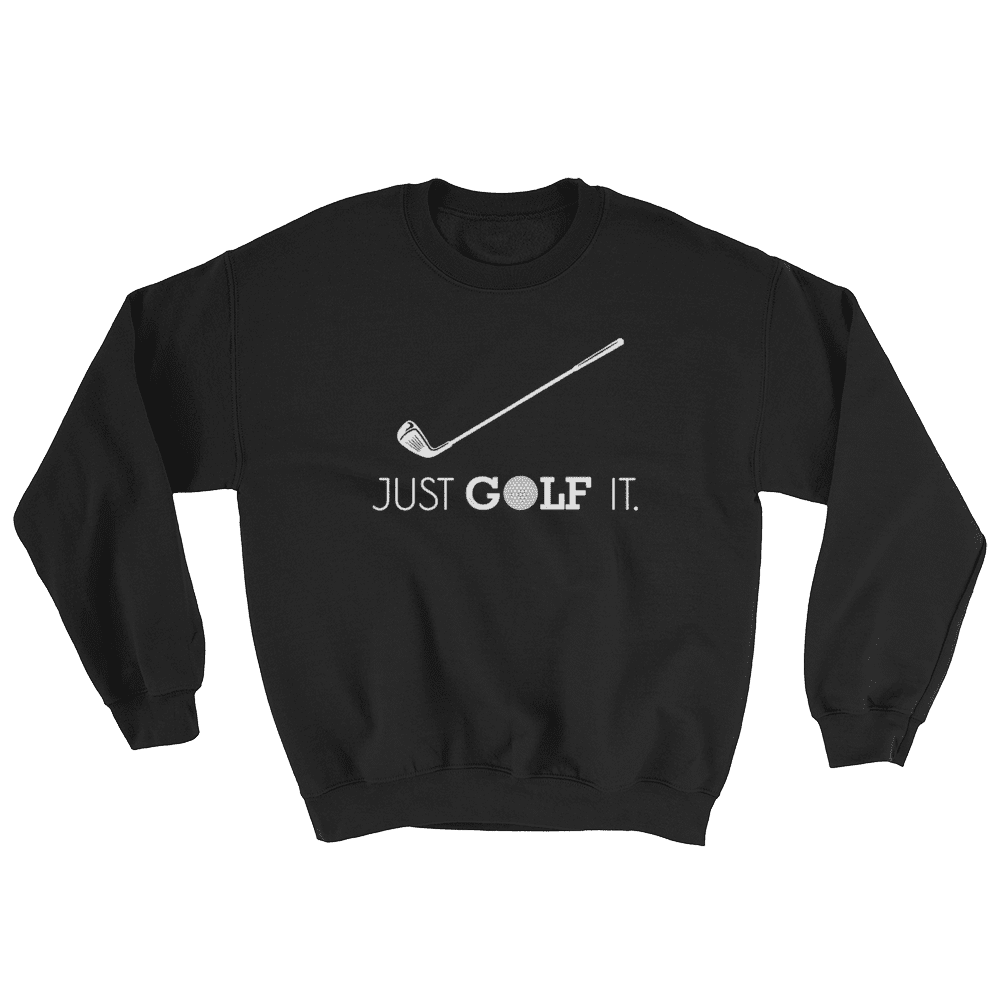 Just Golf It - Unisex T-Shirt | Golf Hoodie | Golf Cap | Golf Sweater | Gifts For Golf Lovers | Golf Polo Shirt | Golf T | Women's Golf Shirts - 36Bucks.com