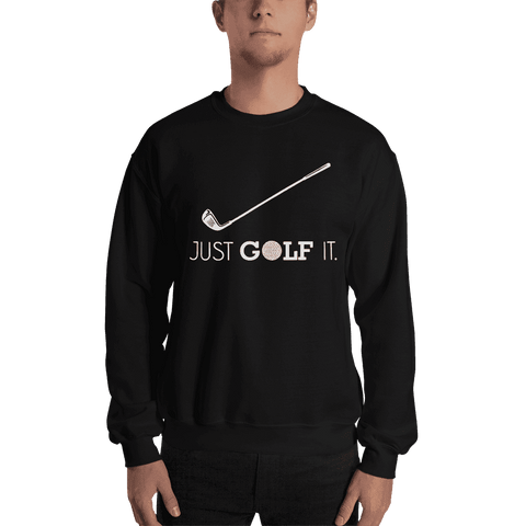 Image of Just Golf It - Unisex T-Shirt | Golf Hoodie | Golf Cap | Golf Sweater | Gifts For Golf Lovers | Golf Polo Shirt | Golf T | Women's Golf Shirts - 36Bucks.com