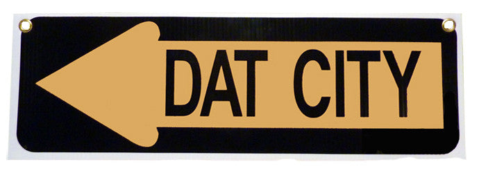 Dat City Black & Gold Sign - Plastic