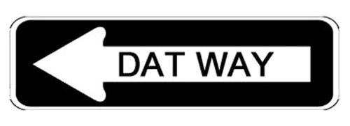 Dat Way Bumper Sticker