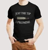 Just The Tip I Promise | Freedom Tee [🇺🇸Shipped from USA]