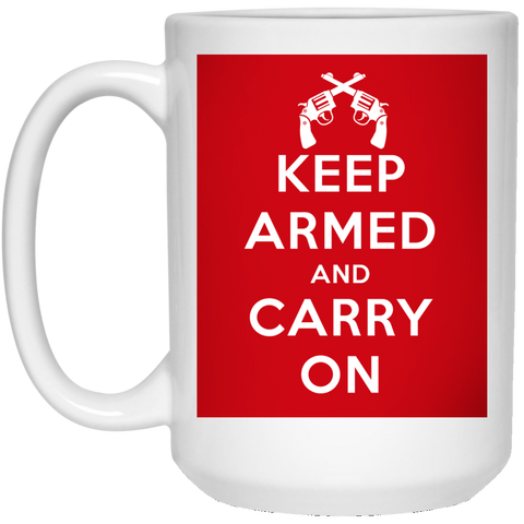 Keep Armed and Carry On Pistols 15 oz. Mug