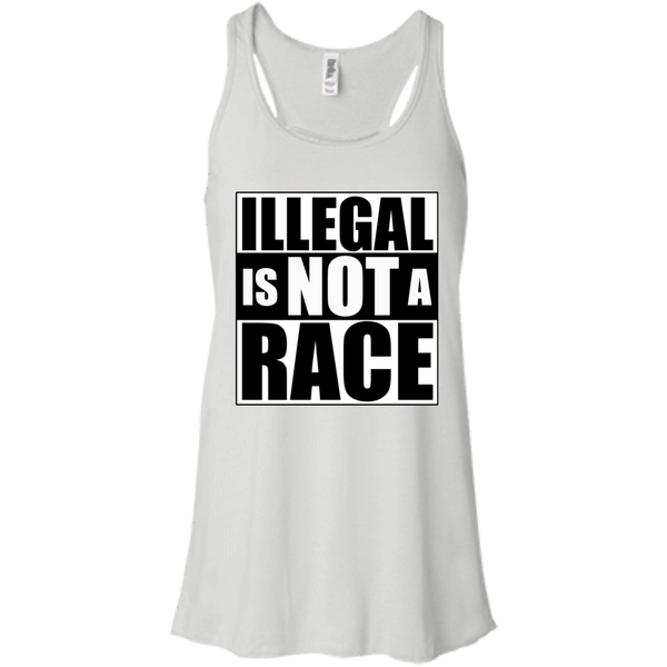 Illegal is NOT a Race (Racerback) Ladies' Tank