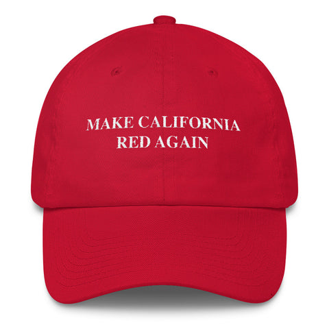 Make California Red Again - Dad Hat