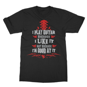 I Play Because I like it - Red Classic Adult T-Shirt