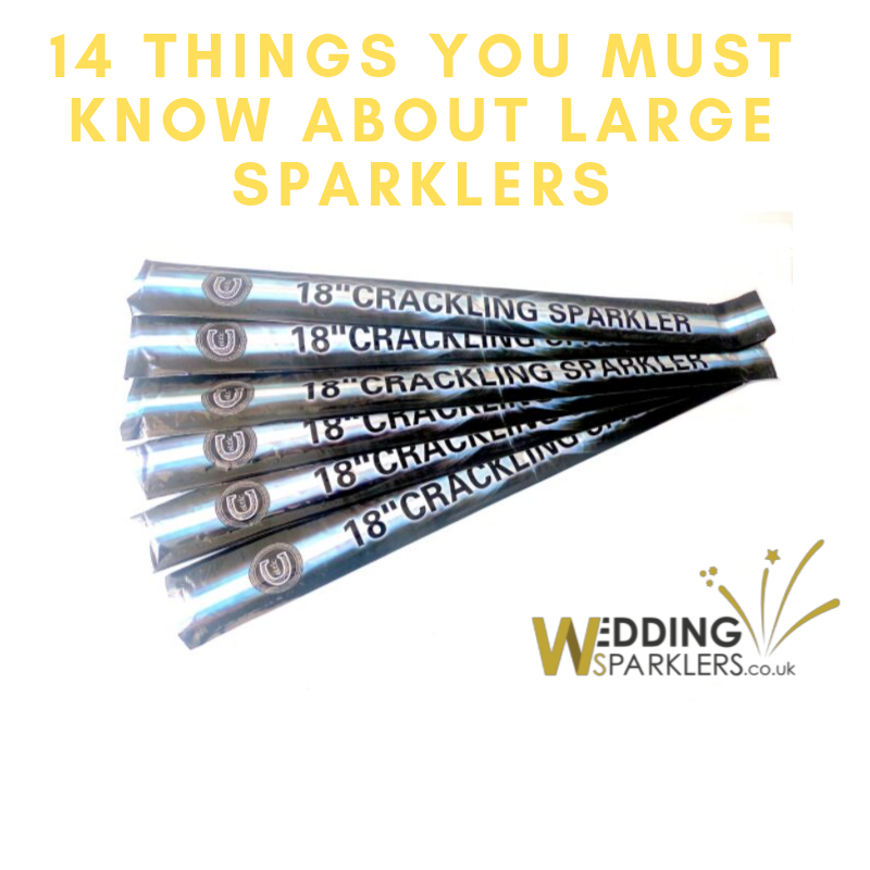 14 Things You Must Know About Large Sparklers