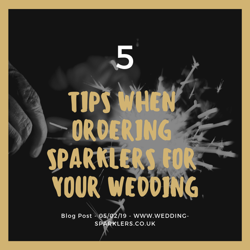 5 Tips When Ordering Sparklers For Your Wedding