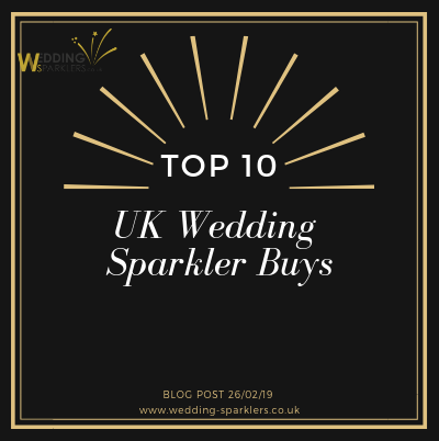 Top 10 UK Wedding Sparkler Buys