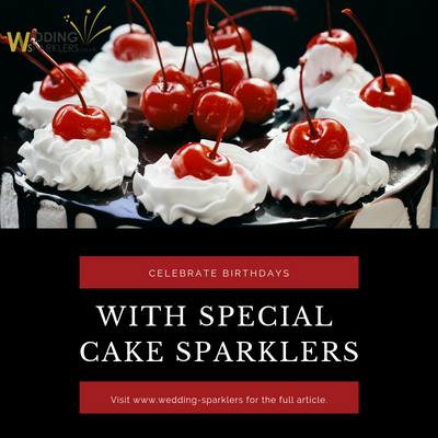 Celebrate Birthdays with Special Cake Sparklers
