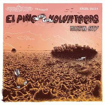 El Pino & The Volunteers - Molten City