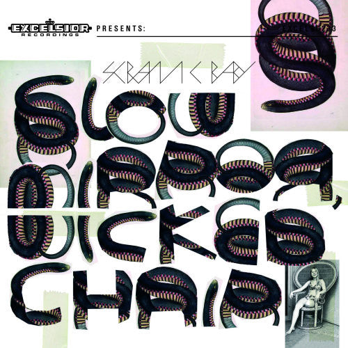 Scram C Baby - Slow Mirror, Wicked Chair