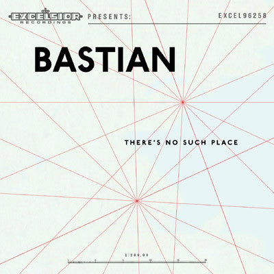 Bastian - There's No Such Place