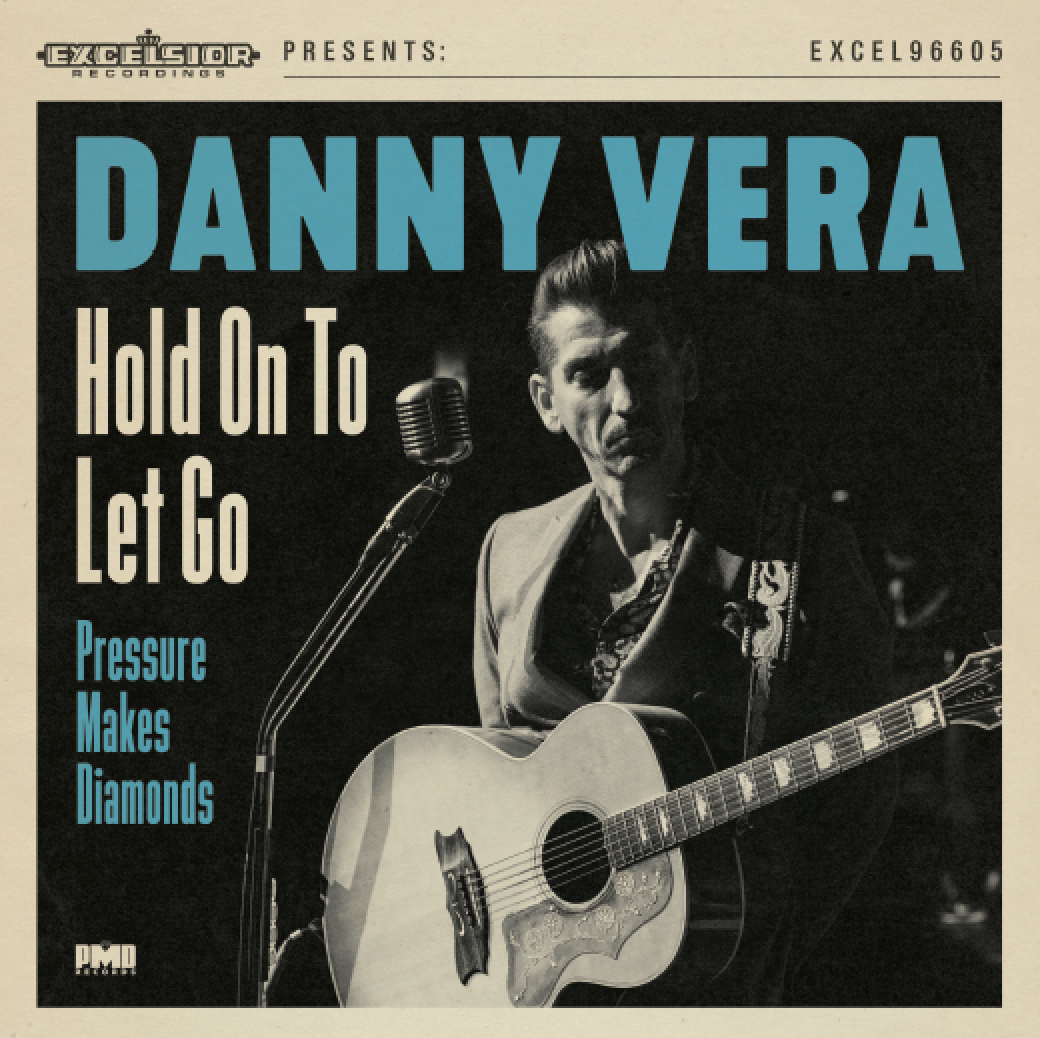 Danny Vera - Hold On To Let Go / Pressure Makes Diamonds 2020 versie (7 inch)