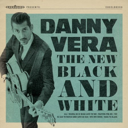 Danny Vera - The New Black and White EP