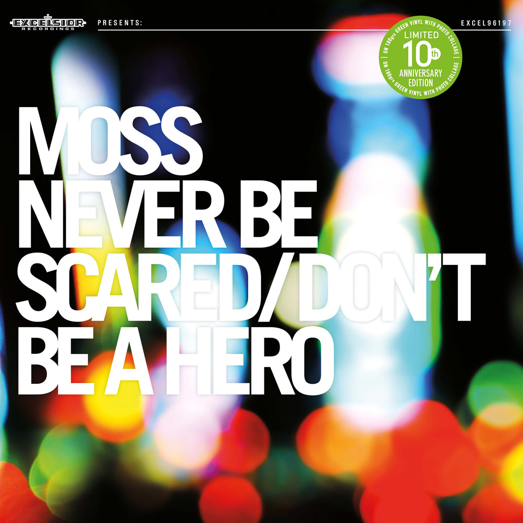 Moss - Never Be Scared / Don't Be A Hero (10th anniversary edition)