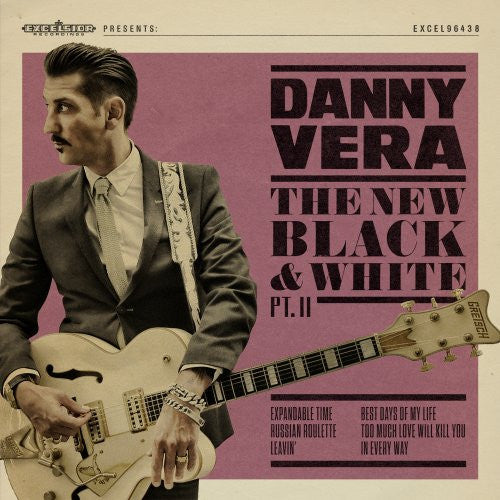 Danny Vera - The New Black And White II