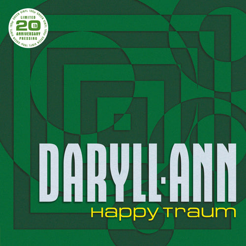 Daryll-Ann - Happy Traum (20th anniversary pressing)