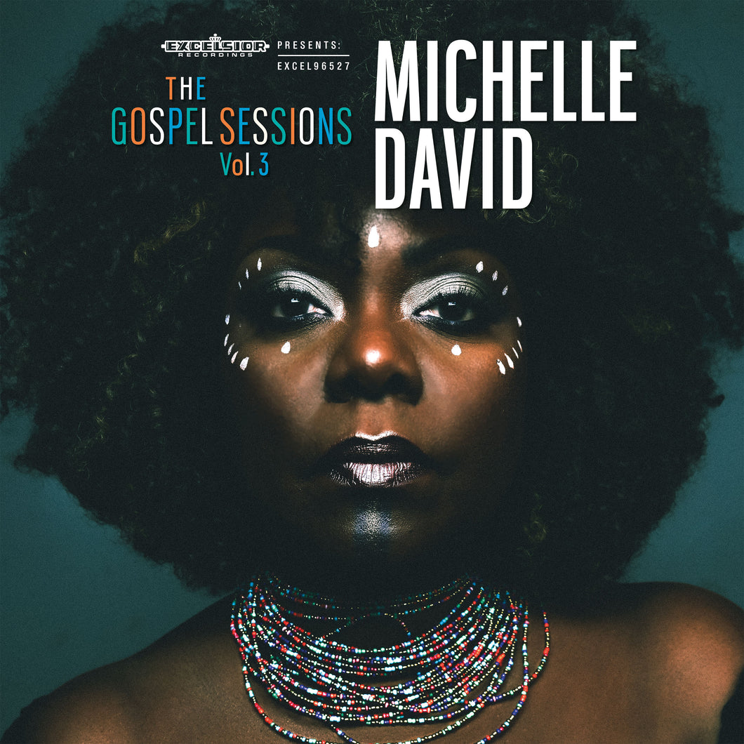 Michelle David - The Gospel Sessions Vol. 3