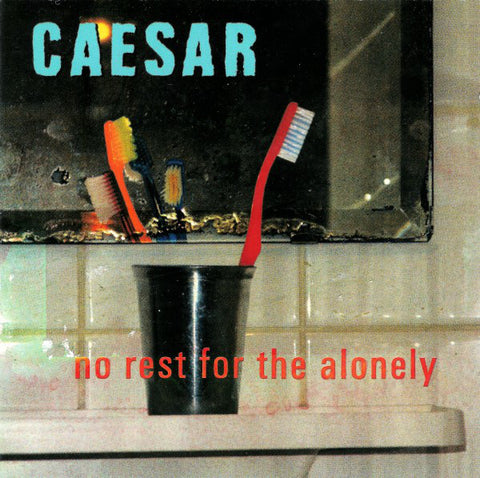Caesar - No Rest For The Alonely