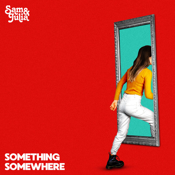 Sam & Julia - Something Somewhere (pre-order)