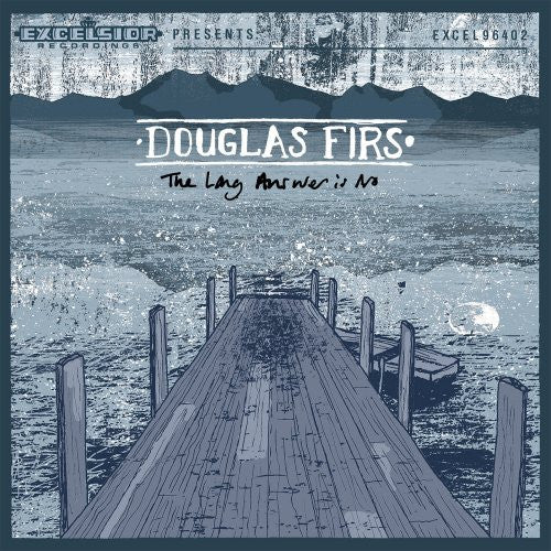 Douglas Firs - The Long Answer Is No