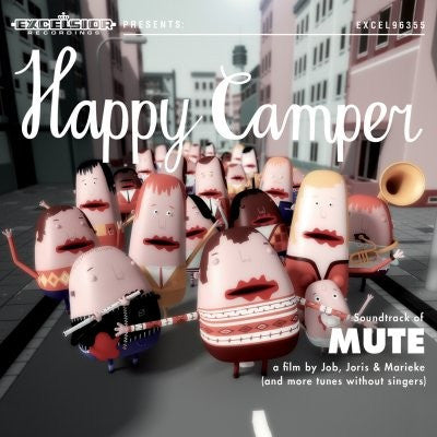 Happy Camper - Soundtrack of Mute EP
