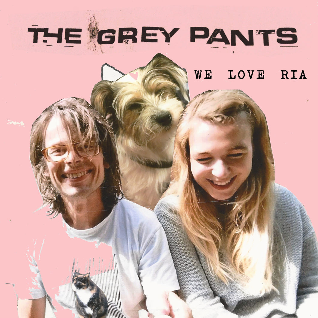 The Grey Pants - We Love Ria