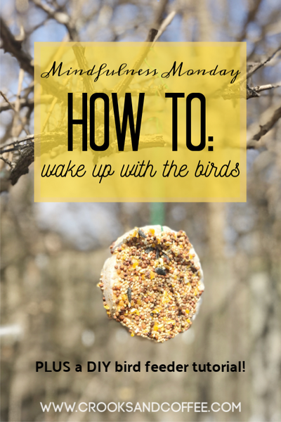 Mindfulness Monday: How to wake up with the birds