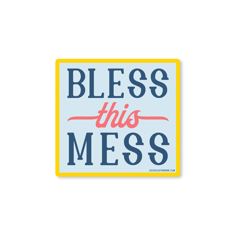 Bless This Mess Decal