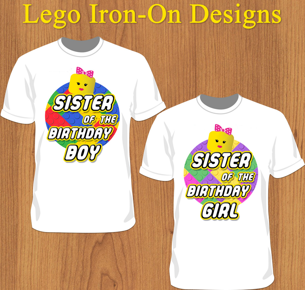 Sister of the Birthday Kid Lego Iron-on Shirt Design Template