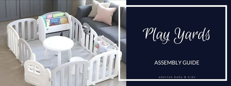 Baby Play Yard Assembly Guide