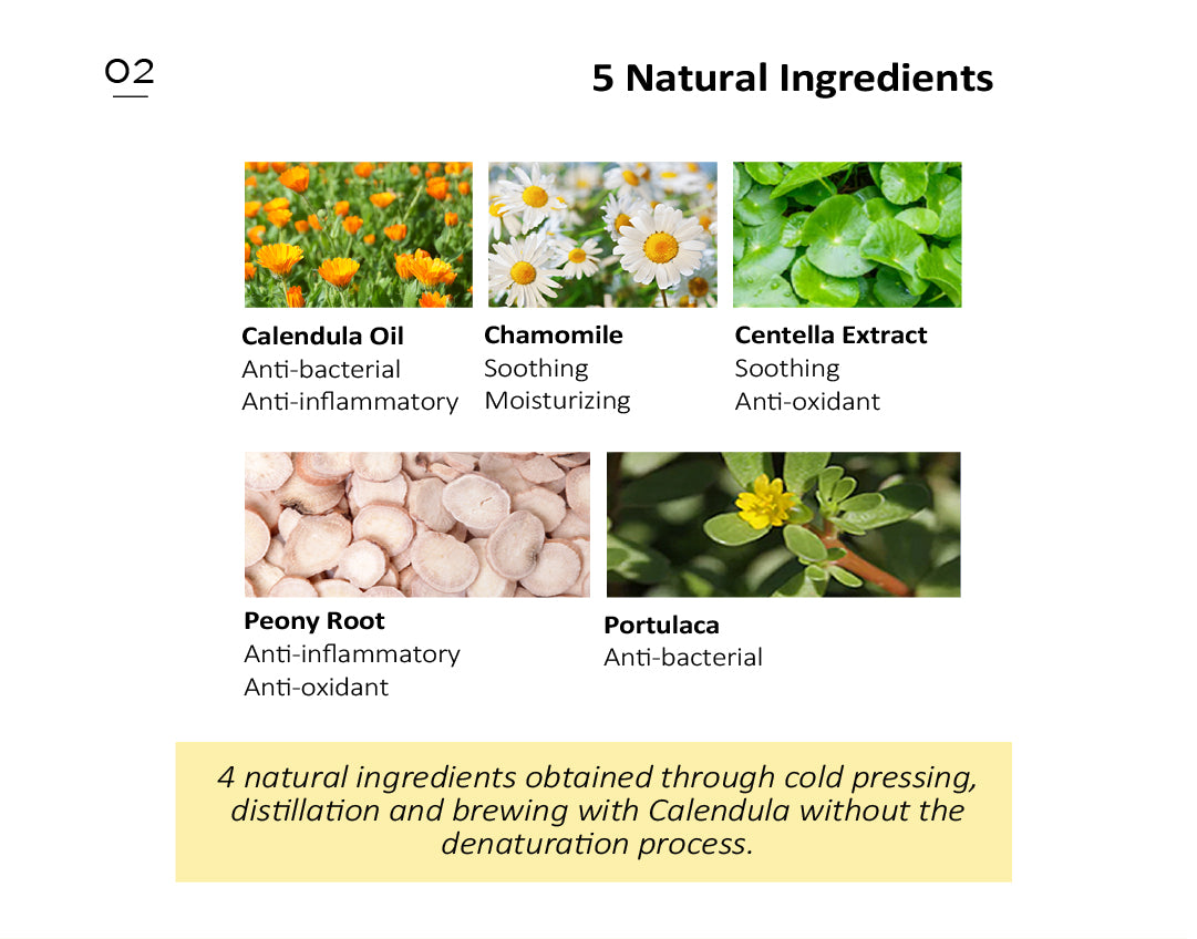 5 natural ingredients are derived by cold-pressing method to retain the quality of extracts