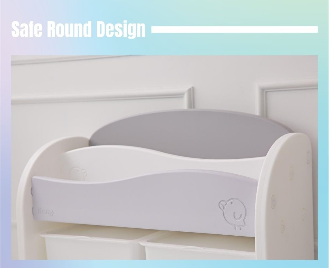 Safe and round design making it safe for kids