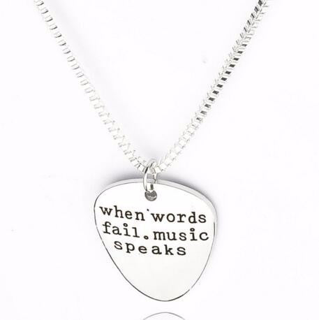 Engraved Guitar Pick Pendant - When Words Fail, Music Speaks