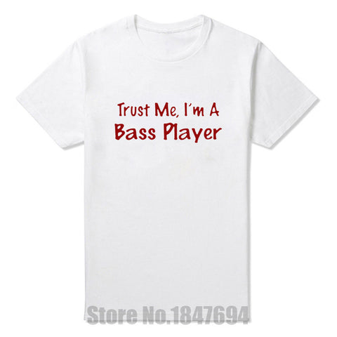 New Fashion T Shirts Trust Me I'm A Bass Player Tshirts Cotton Short Sleeve Music Guitar Funny T-shirts