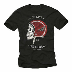 T-Shirts - Go Fast Or Go Home Motorcycle T-Shirt