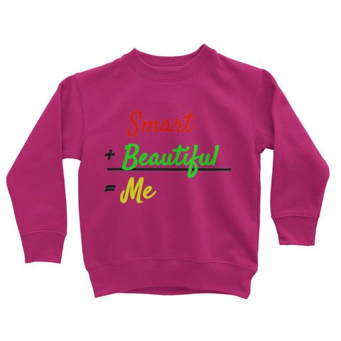Smart and Beautiful Girls Sweatshirt