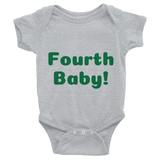 Fourth Baby Infant Bodysuit