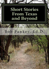 Short Stories From Texas and Beyond - AUTOGRAPHED