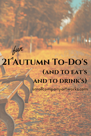 Recipes and fun ideas for fall from Small Company Artworks