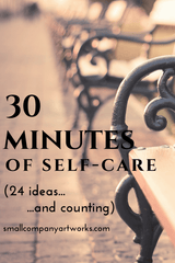 Self-care ideas from Small Company Artworks