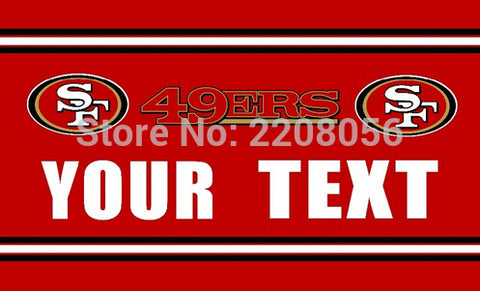 3X5FT San Francisco 49ers flag YOUR TEXT banner 100D Polyester digital print banner with 2 Metal Grommets