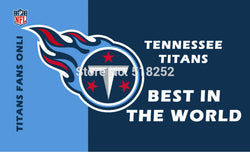 Tennessee Titans  BEST IN THE WORLD New flag Polyester 150X90CM NFL 3x5FT Banner 100D Custom flag grommets 6038,free shipping