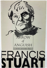 Francis Stuart | Arrow of Anguish | Cheltenham Rare Books | Irish Poets