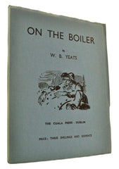W B Yeats | On the Boiler | Irish Poetry | Irish Poets | Cheltenham Rare Books